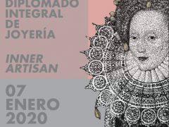 DIPLOMADO INTEGRAL DE JOYERIA /// INNER ARTISAN