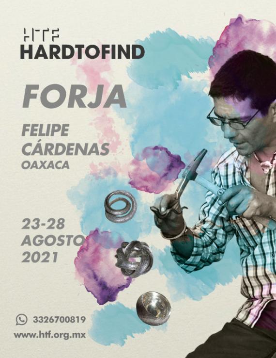 FELIPE CÁRDENAS // LA MAGIA DE LA FORJA